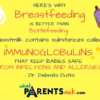 Immunoglobulins in breastmilk prevent diseases