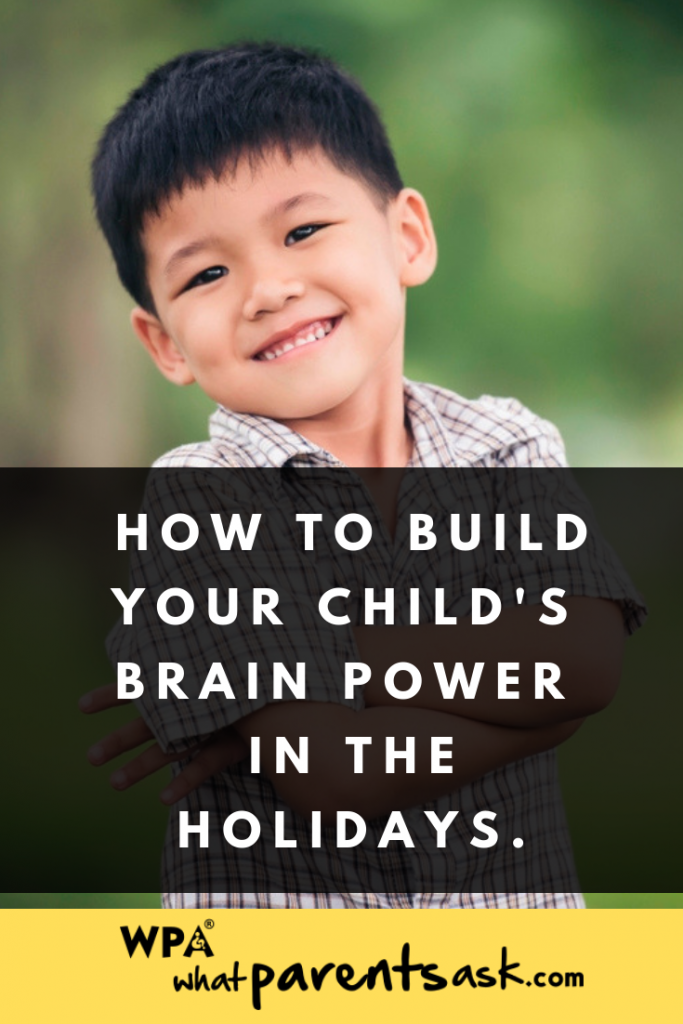 How to build your childs brain power in the holidays